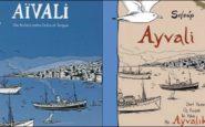 Τρία χρόνια Αϊβαλί: Ιστορία, Λογοτεχνία, Μαρτυρίες και Αρχεία