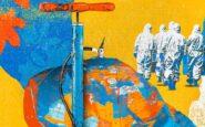 Τρία γεωπολιτικά σενάρια παγκόσμιας ανασυγκρότησης μετά την πανδημία
